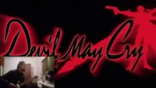 Devil May Cry Anime Opening (Guitar Cover)