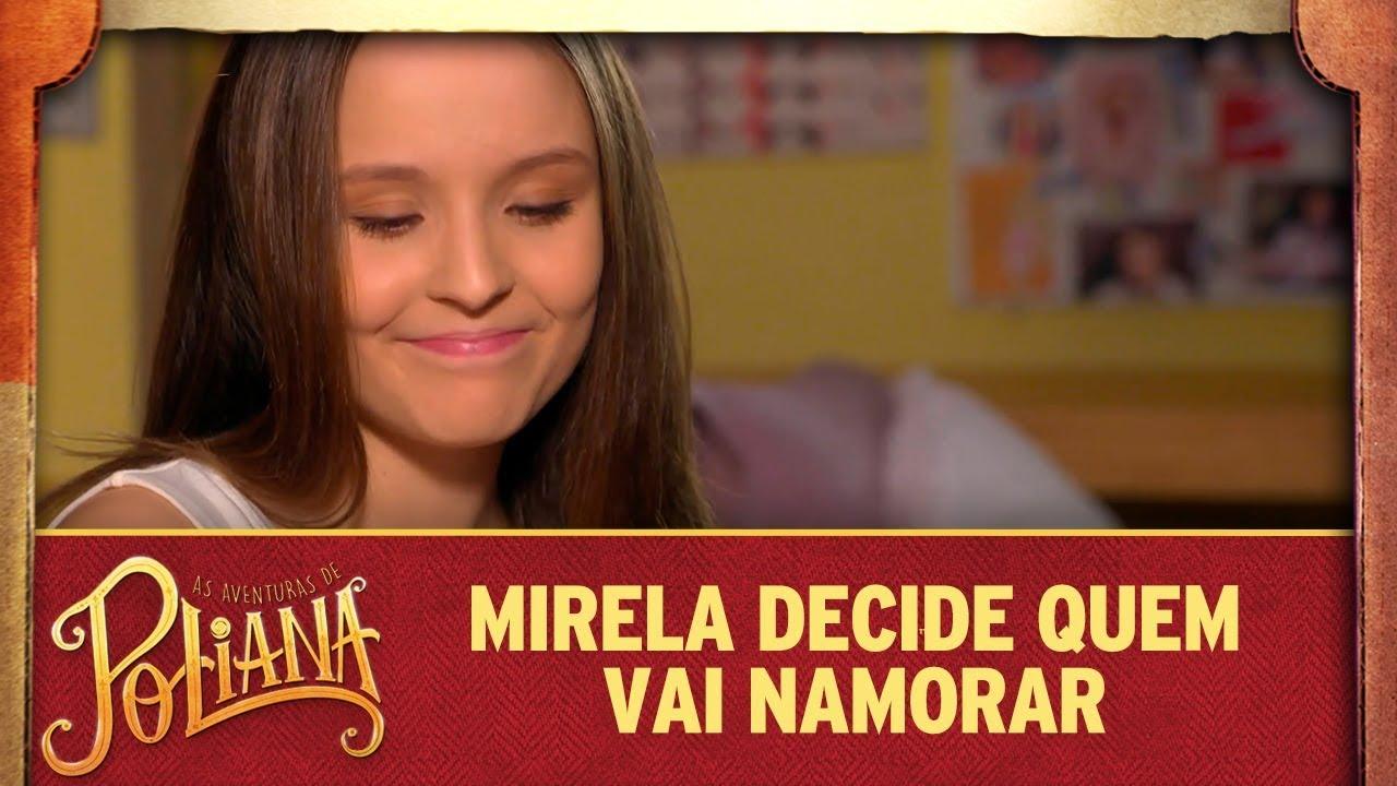 Mirela decide quem  vai namorar | As Aventuras de Poliana