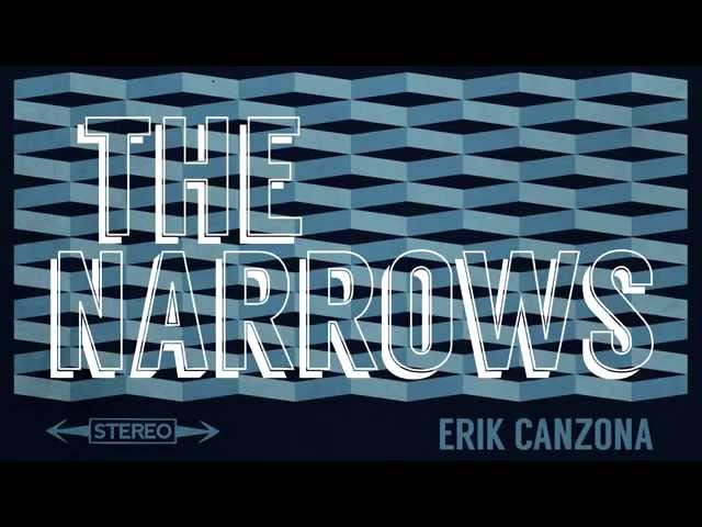 Erik Canzona - The Narrows (album trailer)