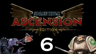 Let's Play Space Hulk : Ascension(Space Wolves) - Episode 6 - S&D