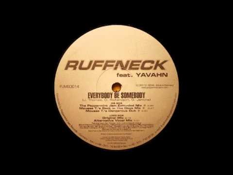 Ruffneck feat. Yavahn - Everybody Be Somebody (Original Mix)