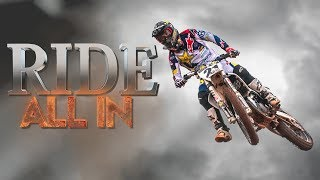Ride: All In - Official Trailer - Jason Anderson, Jeffrey Herlings, Jarryd McNeil, Marvin Musquin