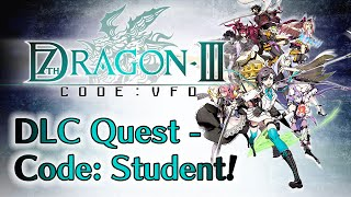 7th Dragon III Code: VFD - DLC Quest - Code: Student!