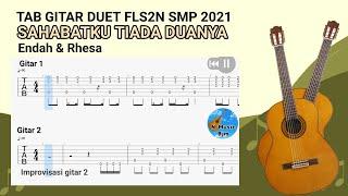 TAB GITAR DUET FLS2N SMP 2021 (Sahabatku Tiada Duanya)