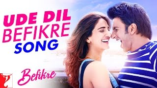 Download Hindi Video Songs - Ude Dil Befikre - Title Song | Befikre | Benny Dayal | Ranveer Singh | Vaani Kapoor