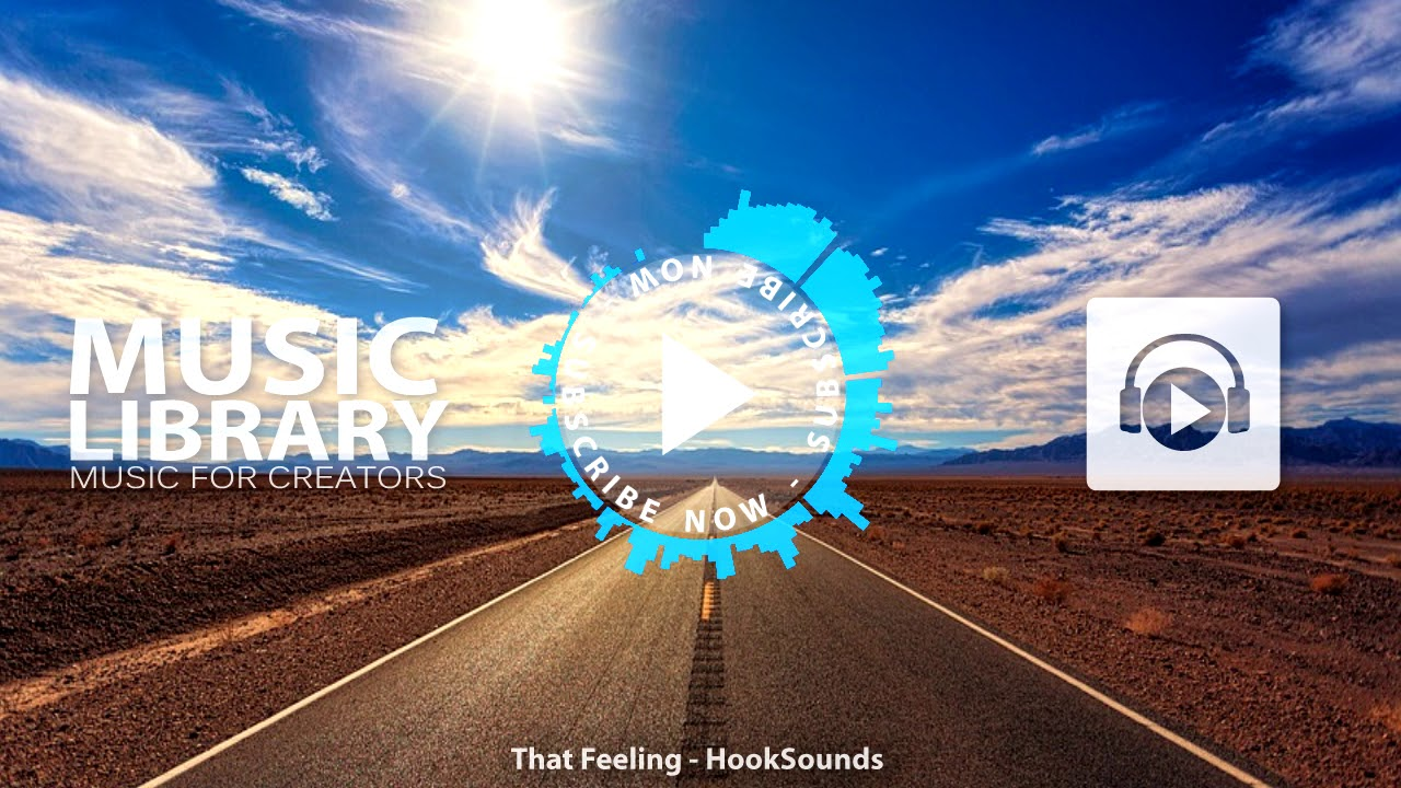 That Feeling Hooksounds Pop Music No Copyright Music For Creators Youtube