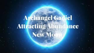 Archangel Gadiel Attracting Abundance New Moon