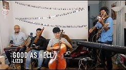 GOOD AS HELL | Lizzo || JHMJams Cover No.376
