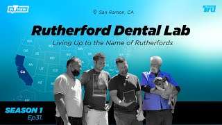 InTRUview S1 Ep.31: Rutherford Dental Lab
