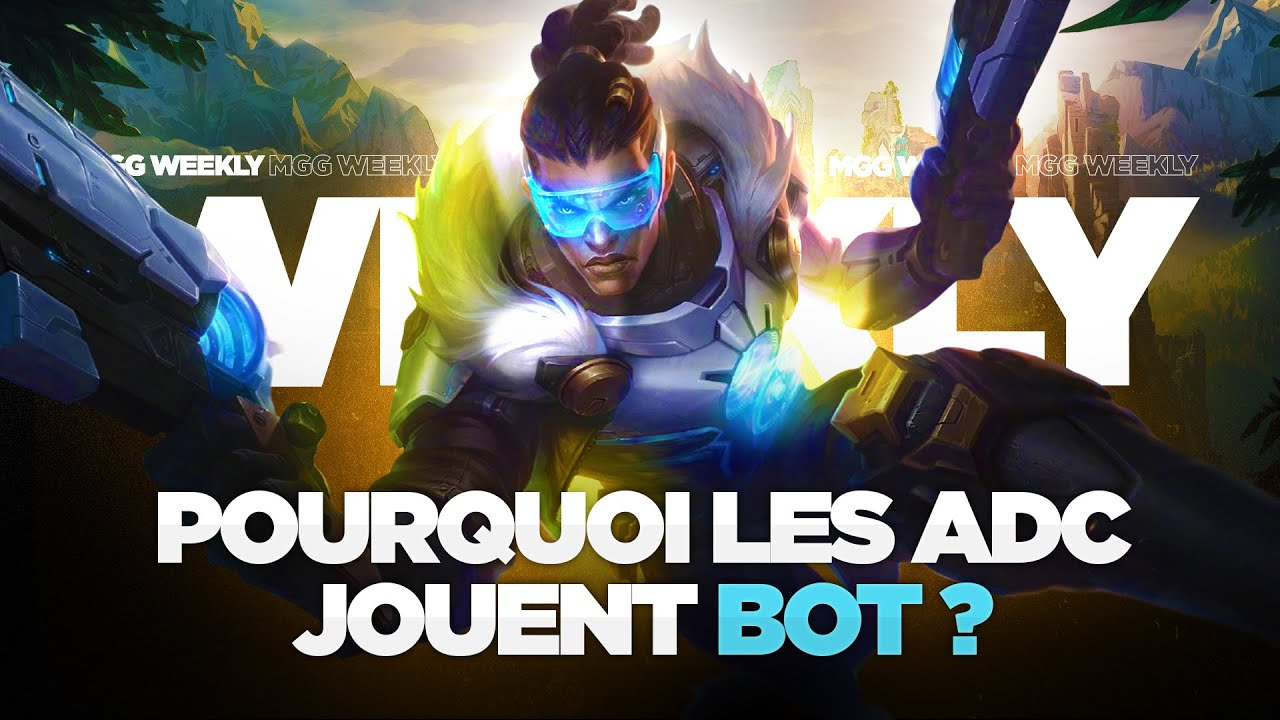 Download Pourquoi forcément les ADC en bot ? - MGG Weekly #21