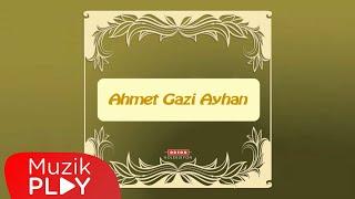 Bad-ı Sabah - Ahmet Gazi Ayhan