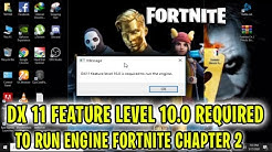 How To Fix Fortnite DX11 Feature Level 10.0 is required to run the engine Fortnite Chapter 2 [2020]