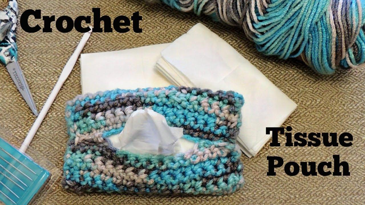 Crochet Tissue Pouch For Beginners Youtube