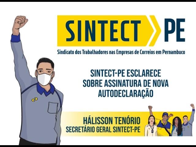 SINTECT-PE esclarece sobre assinatura de nova autodeclaração