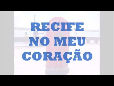 RECIFE NO MEU CORAÇÃO (POR JEANE SIQUEIRA/RECIFE-PE)