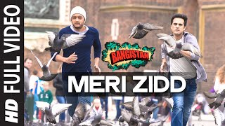 'Meri Zidd' FULL VIDEO Song | Bangistan | Riteish Deshmukh, Pulkit Samrat
