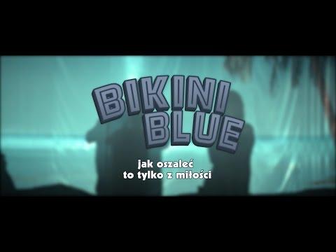 Bikini Blue - wkinach od21 kwietnia - zwiastun