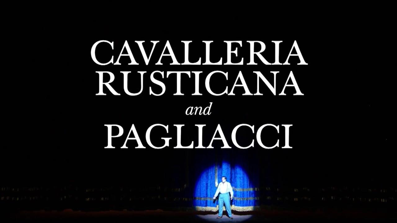 Cavalleria Rusticana/Pagliacci at the Metropolitan Opera