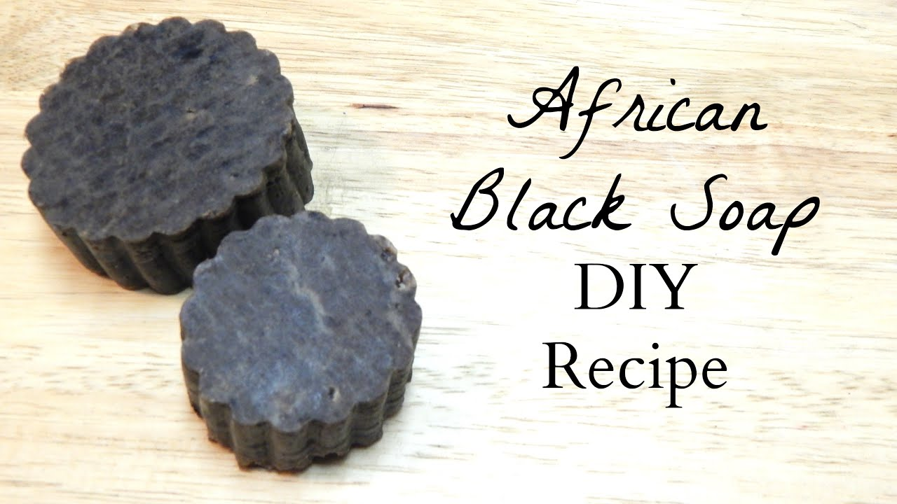 How to Make: African Black Soap DIY Recipe (All Natural Soap ...