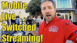 Mobile Live Switched Streaming - Switcher Studio, multi-camera, & cellular data