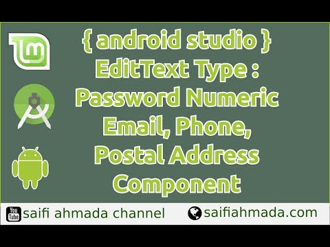 [android studio 3.0] EditText Type password numberic, email, phone postal address component