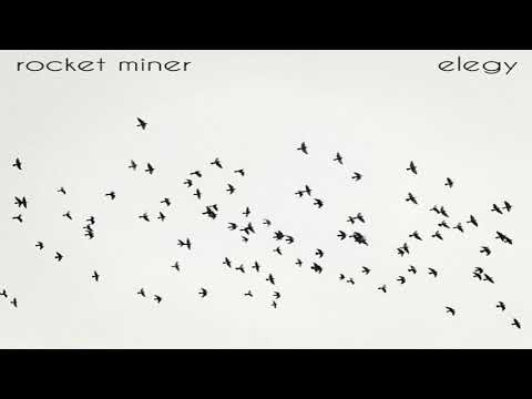 Rocket Miner - Elegy [Full Album]