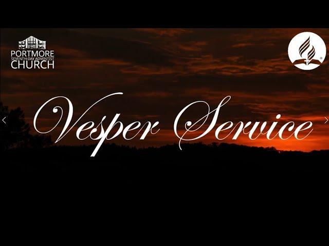 VESPER SERVICE || PORTMORE SDA CHURCH || SISTER MAUVELETTE JAMES
