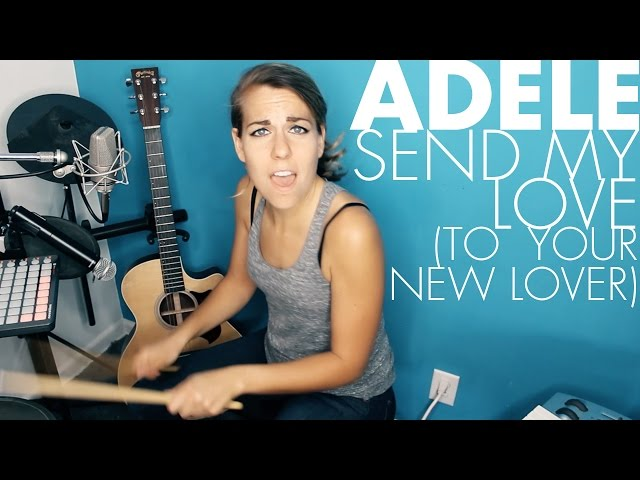 Send My Love (to Your New Lover) - Adele  - [Ali Spagnola cover]