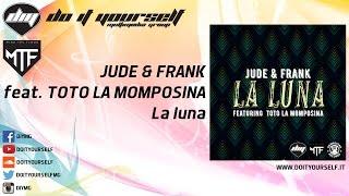JUDE & FRANK feat. TOTÓ LA MOMPOSINA - La luna [Official]
