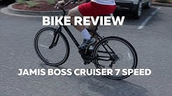 BIKE REVIEW - JAMIS BOSS CRUISER 7 SPEED (TWO MINUTE THURS)