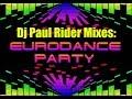 EURODANCE PARTY Non Stop Mix - Dj Paul Rider