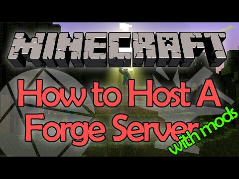 How To Host A Minecraft Forge Server With Mods [1.11.2]