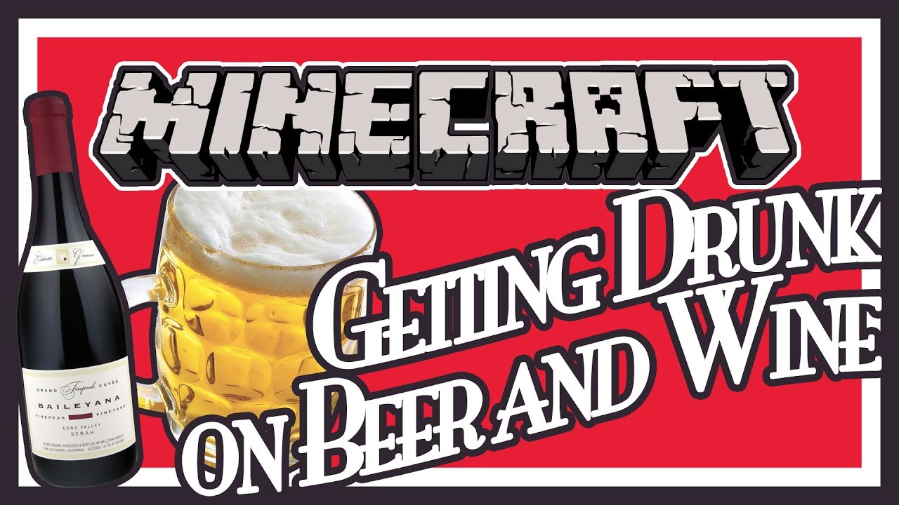 Getting Drunk in Minecraft - Beer & Wine Mod Showcase