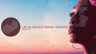 Racheal - Lesa Ekachema Wandi (The Lord Is My Shepherd) Medley