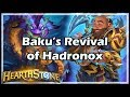 [Hearthstone] Baku's Revival of Hadronox