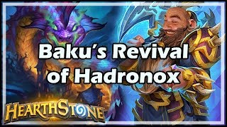 [Hearthstone] Baku's Revival of Hadronox