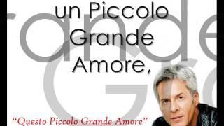 """Claudio Baglioni - """"Questo Piccolo Grande Amore"""" with lyrics"""