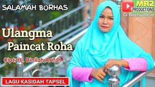 Gambar cover ULANGMA PAINCAT ROHA - Lagu Kasidah Tapsel - SALAMAH BORHAS