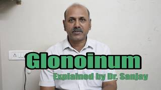 Glonoinum Explained by Dr. Sanjay