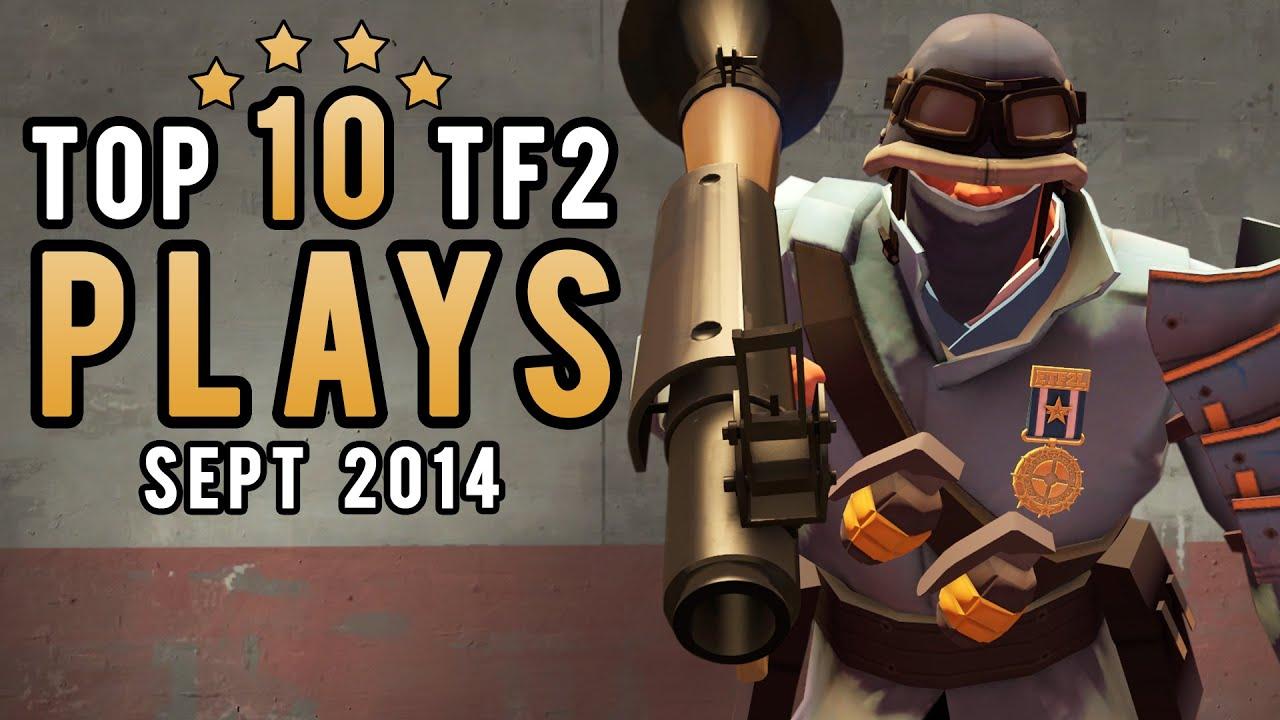Top 10 TF2 plays - September 2014