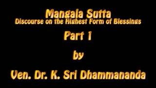 Mangala Sutta Part 1 - Ven. Dr. K. Sri Dhammananda