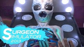 Repeat youtube video ALIEN SURGERY! (Surgeon Simulator - Part 7)