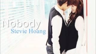 Nobody ~ Stevie Hoang