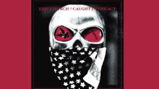 Eric Church-Hungover & Hard Up [New Album] [Caught in the Act]