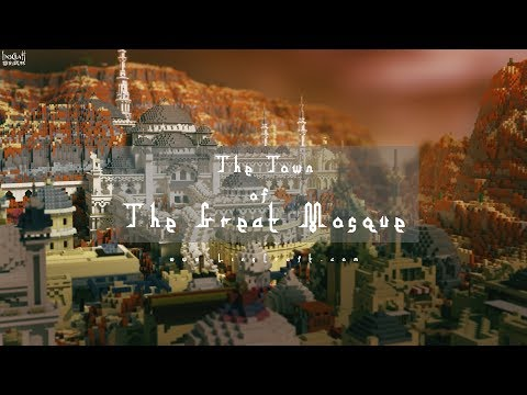 [MineCraft TimeLapse] The Town of The Great Mosque + Download | by LinsCraft