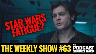 Solo Disappoints At The Box Office + Jason Momoa Leaves The Crow Reboot (The Weekly Show #63)