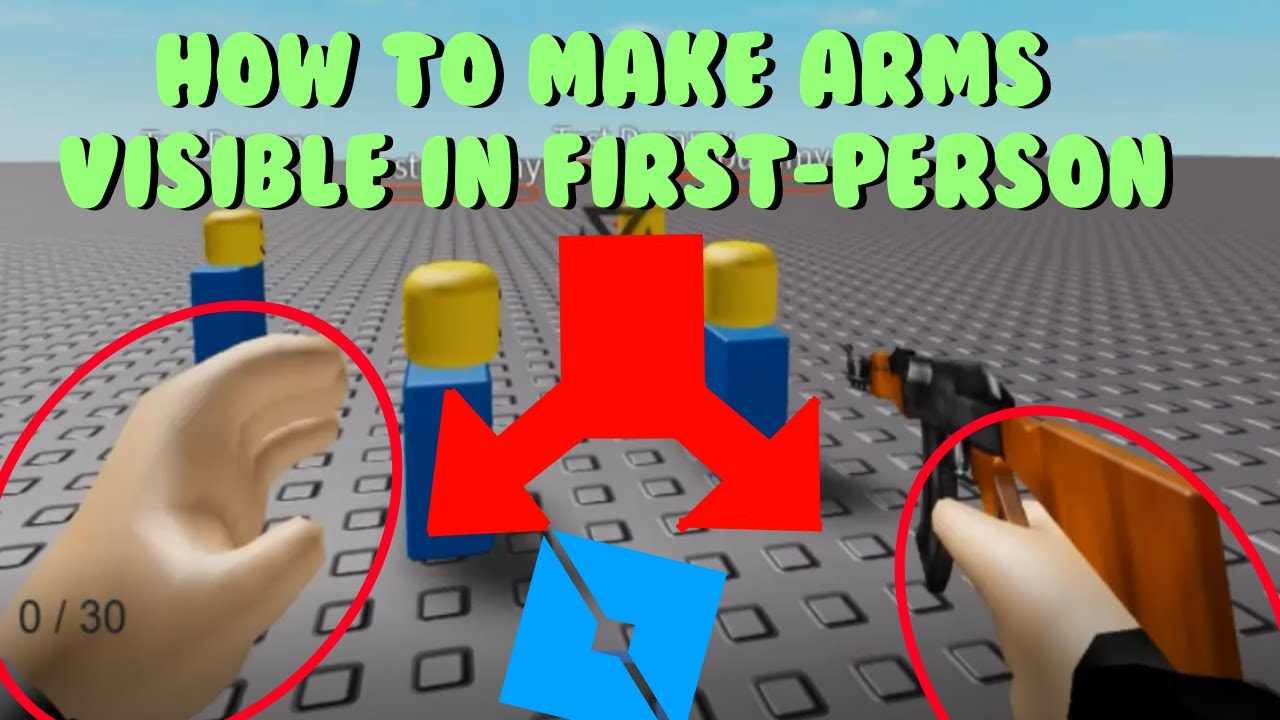 Outdated How To Make Arms Visible In First Person Jet Playz
