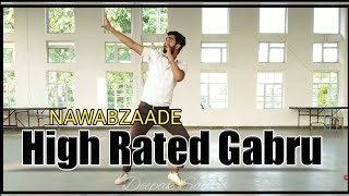 High Rated Gabru | Nawabzaade | Dance Choreography | Varun Dhawan and Shardha Kapoor !