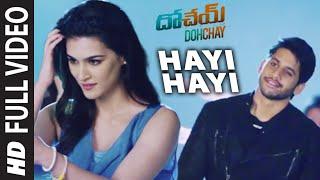 hayi-hayi-full-song-dohchay-naga-chaitanya-kriti-sanon