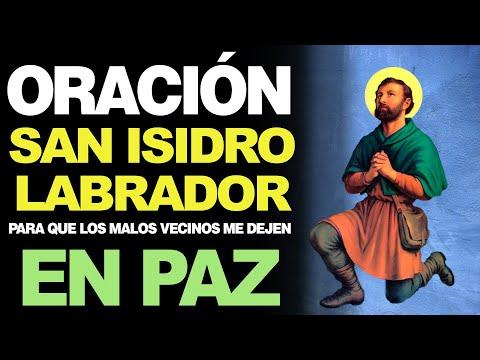 🙏 Oración a San Isidro Labrador para QUE LOS MALOS VECINOS TE DEJEN EN PAZ 🙇️